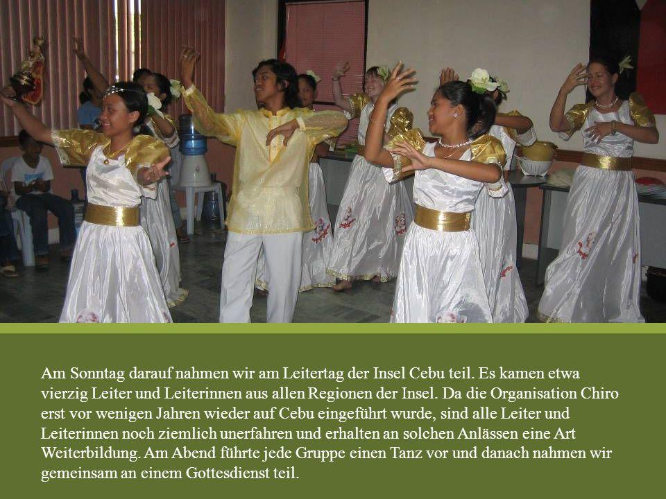 Am Sonntag darauf nahmen wir am Leitertag der Insel Cebu teil. Es kamen etwa vierzig Leiter und Leiterinnen aus allen Regionen der Insel. Da die Organ