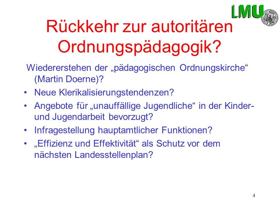 4 Rückkehr zur autoritären Ordnungspädagogik.