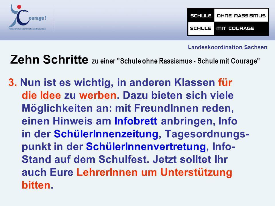Landeskoordination Sachsen Zehn Schritte zu einer Schule ohne Rassismus - Schule mit Courage