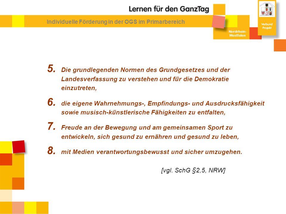 Nordrhein- Westfalen Individuelle Förderung in der OGS im Primarbereich 5.
