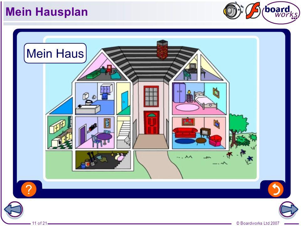 © Boardworks Ltd 200711 of 21 Mein Hausplan