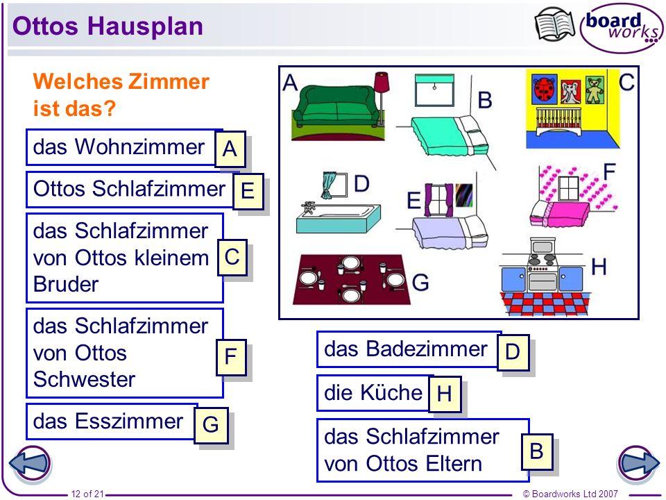 © Boardworks Ltd 200713 of 21 Mein Schlafzimmer