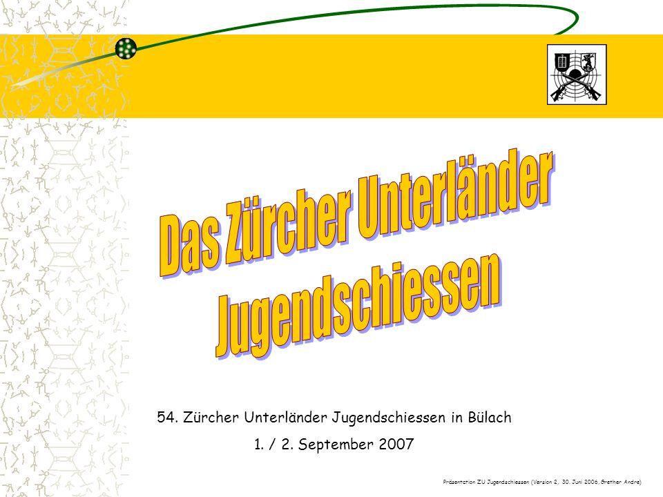 54. Zürcher Unterländer Jugendschiessen in Bülach 1.