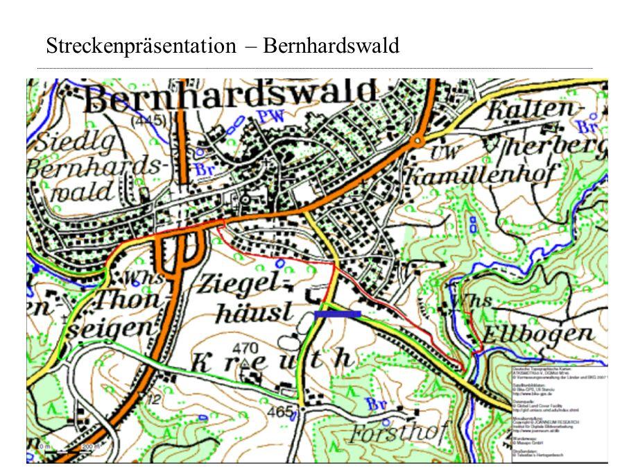 Streckenpräsentation – Bernhardswald