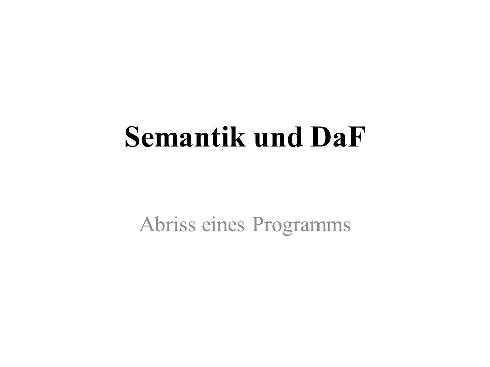 Semantik und DaF Abriss eines Programms