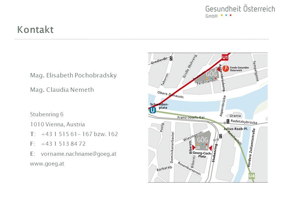 Kontakt Mag. Elisabeth Pochobradsky Mag. Claudia Nemeth Stubenring 6 1010 Vienna, Austria T:+43 1 515 61- 167 bzw. 162 F:+43 1 513 84 72 E:vorname.nac