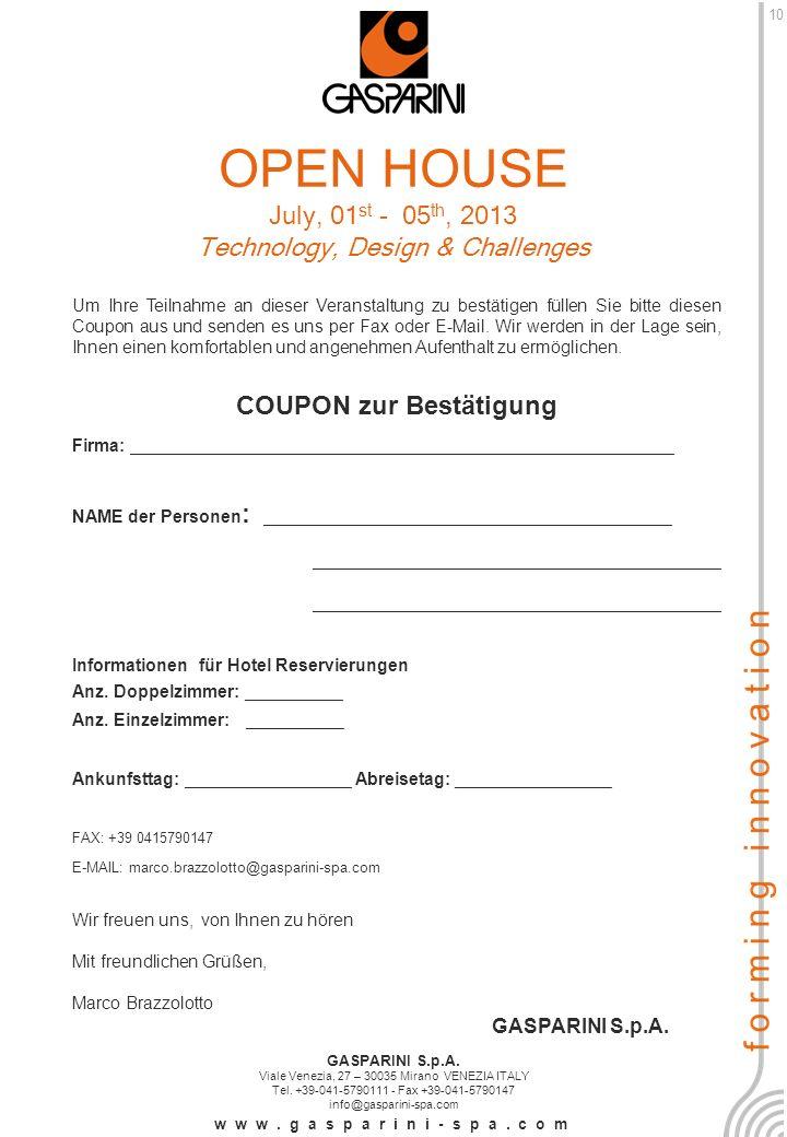 Um Ihre Teilnahme an dieser Veranstaltung zu bestätigen füllen Sie bitte diesen Coupon aus und senden es uns per Fax oder E-Mail.