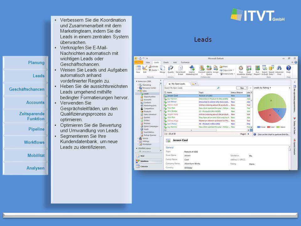 Leads Geschäftschancen Accounts Zeitsparende Funktion Pipeline Leads Workflows Mobilität Analysen Verbessern Sie die Koordination und Zusammenarbeit mit dem Marketingteam, indem Sie die Leads in einem zentralen System überwachen.