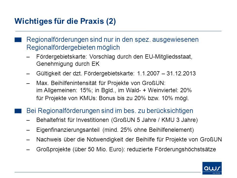 Regionalförderungen sind nur in den spez. ausgewiesenen Regionalfördergebieten möglich –Fördergebietskarte: Vorschlag durch den EU-Mitgliedsstaat, Gen