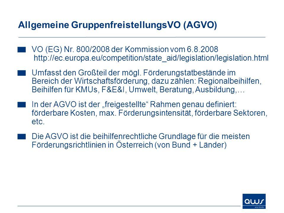 VO (EG) Nr. 800/2008 der Kommission vom 6.8.2008 http://ec.europa.eu/competition/state_aid/legislation/legislation.html Umfasst den Großteil der mögl.