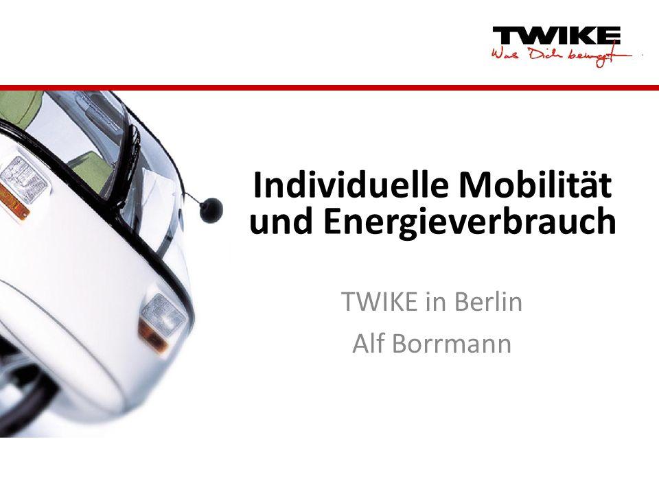 Individuelle Mobilität und Energieverbrauch TWIKE in Berlin Alf Borrmann