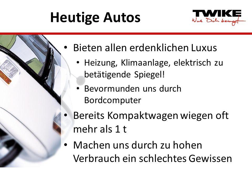 Heutige Autos Bieten allen erdenklichen Luxus Heizung, Klimaanlage, elektrisch zu betätigende Spiegel! Bevormunden uns durch Bordcomputer Bereits Komp