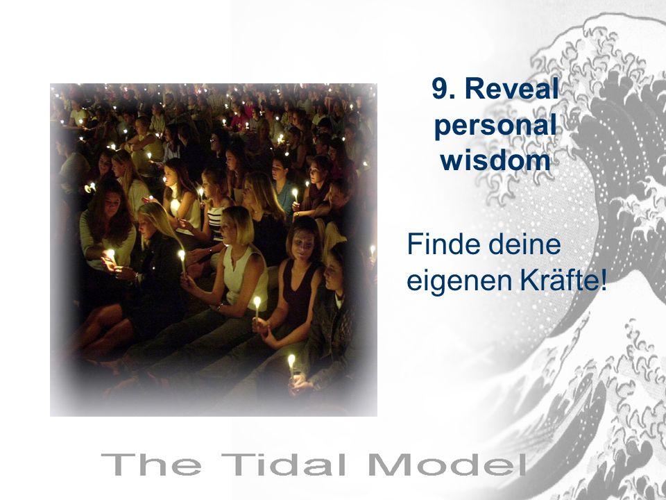 Finde deine eigenen Kräfte! 9. Reveal personal wisdom