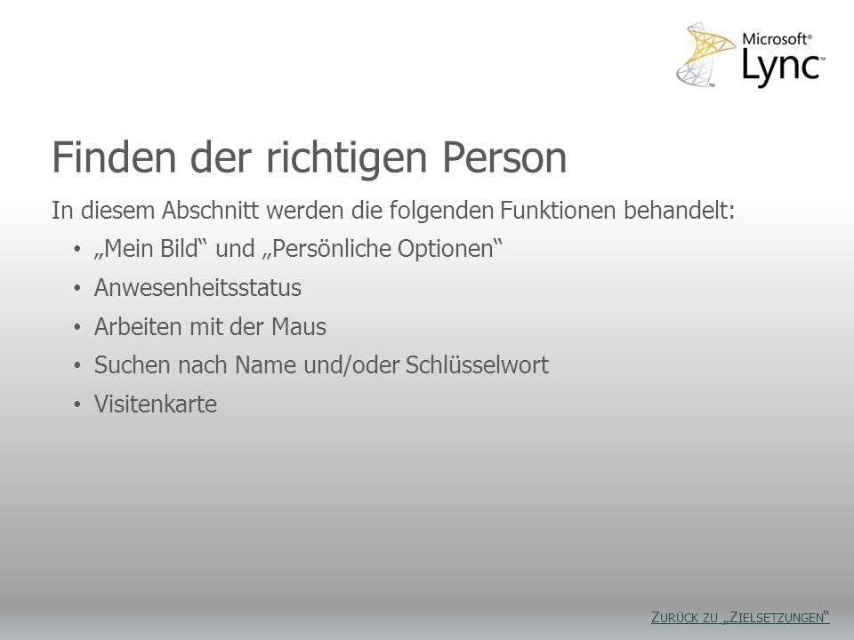 Finden der richtigen Person In diesem Abschnitt werden die folgenden Funktionen behandelt: Mein Bild und Persönliche Optionen Anwesenheitsstatus Arbei