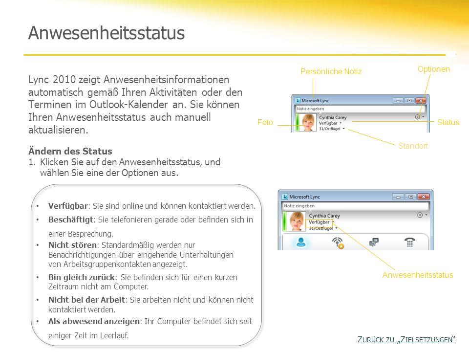Anwesenheitsstatus Lync 2010 zeigt Anwesenheitsinformationen automatisch gemäß Ihren Aktivitäten oder den Terminen im Outlook-Kalender an. Sie können