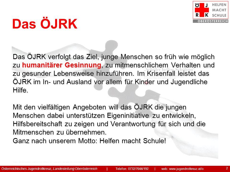 3 Verankerung des ÖJRK in den Schulen Das ÖJRK ist per Erlass des Bundesministeriums für Bildung, Wissenschaft und Kultur in den österreichischen Schulen verankert.