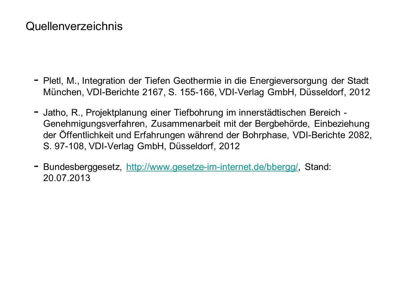 Pletl, M., Integration der Tiefen Geothermie in die Energieversorgung der Stadt München, VDI-Berichte 2167, S. 155-166, VDI-Verlag GmbH, Düsseldorf, 2