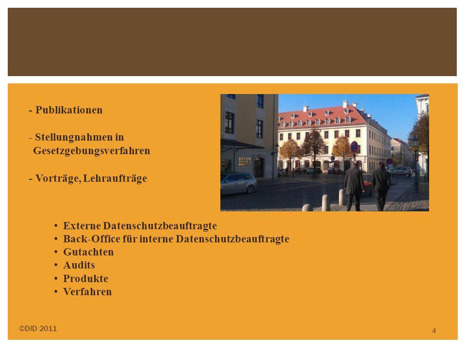 4 - Publikationen - Stellungnahmen in Gesetzgebungsverfahren - Vorträge, Lehraufträge Externe Datenschutzbeauftragte Back-Office für interne Datenschu