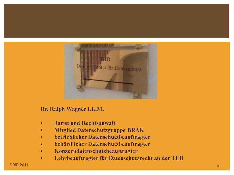 5 Dr. Ralph Wagner LL.M. Jurist und Rechtsanwalt Mitglied Datenschutzgruppe BRAK betrieblicher Datenschutzbeauftragter behördlicher Datenschutzbeauftr