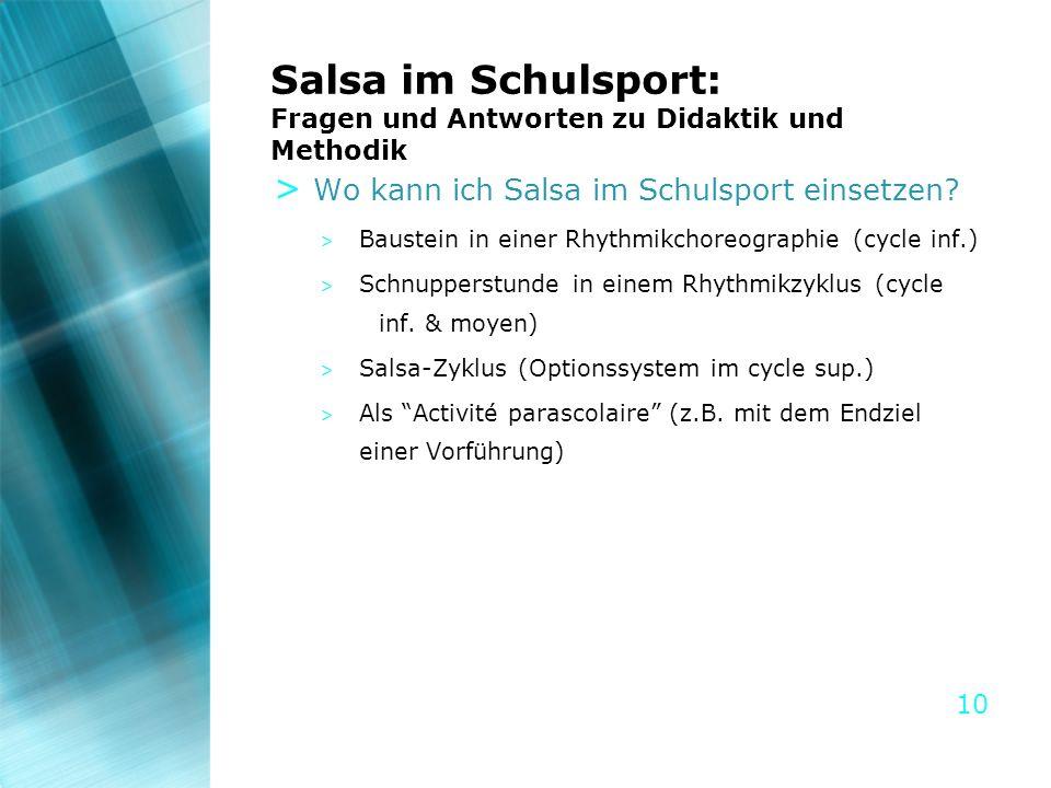 10 Salsa im Schulsport: Fragen und Antworten zu Didaktik und Methodik > Wo kann ich Salsa im Schulsport einsetzen? > Baustein in einer Rhythmikchoreog