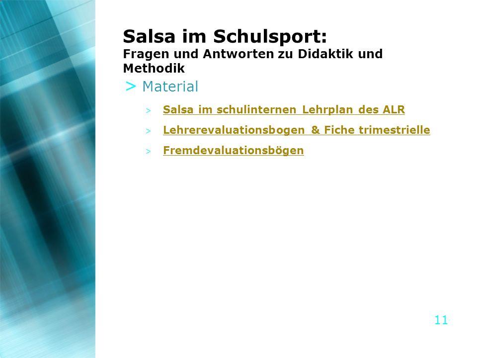 11 Salsa im Schulsport: Fragen und Antworten zu Didaktik und Methodik > Material > Salsa im schulinternen Lehrplan des ALR Salsa im schulinternen Lehr