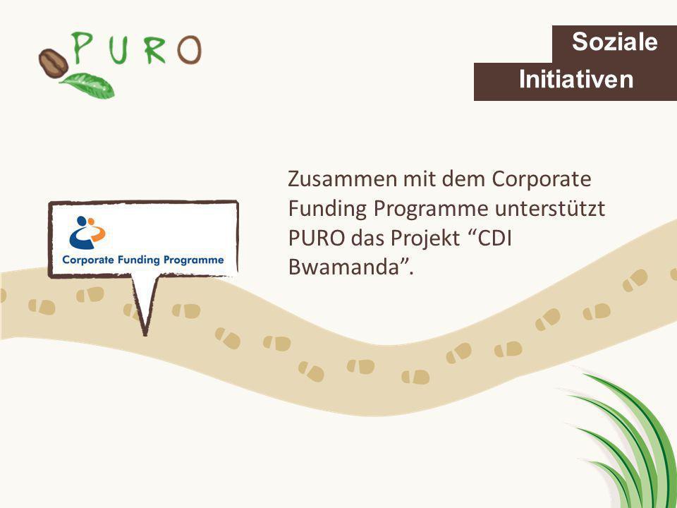 Zusammen mit dem Corporate Funding Programme unterstützt PURO das Projekt CDI Bwamanda. Soziale Initiativen