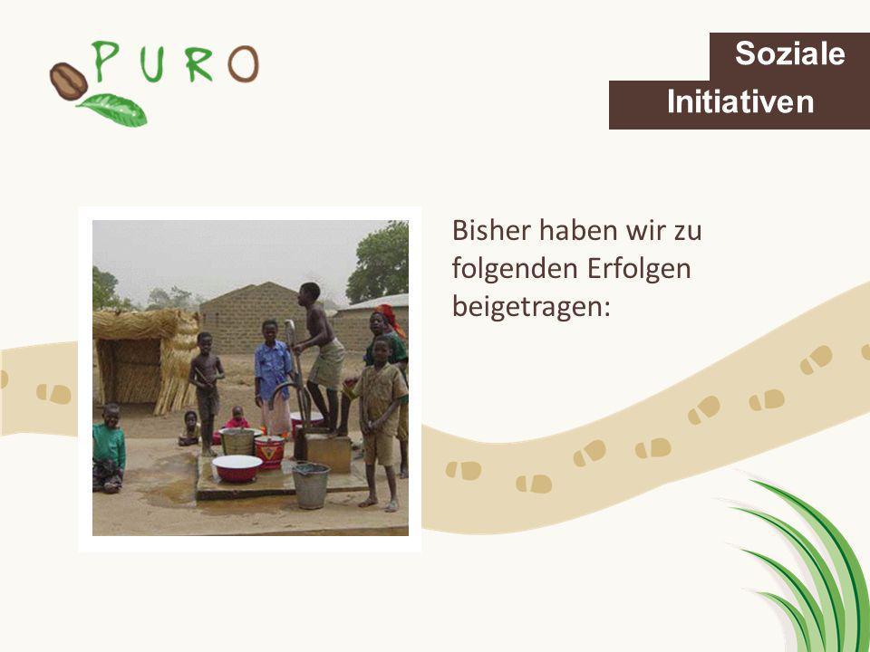 Bisher haben wir zu folgenden Erfolgen beigetragen: Soziale Initiativen
