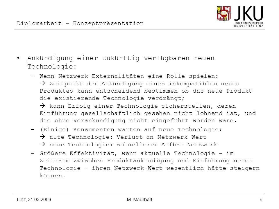 Diplomarbeit - Konzeptpräsentation Ankündigung einer zukünftig verfügbaren neuen Technologie: – Wenn Netzwerk-Externalitäten eine Rolle spielen: Zeitp