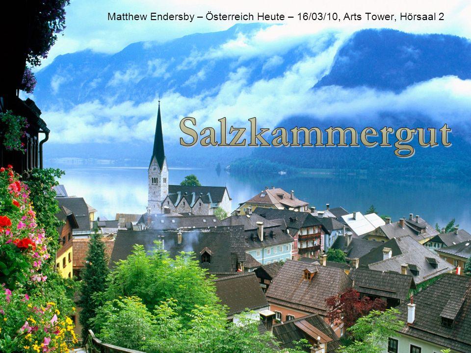 Einleitung Das Salzkammergut ist kein Bundesland, sondern ein Landschafts- und historische Kulturraum Es ist zwischen Oberösterreich, Salzburg und Steiermark geteilt.