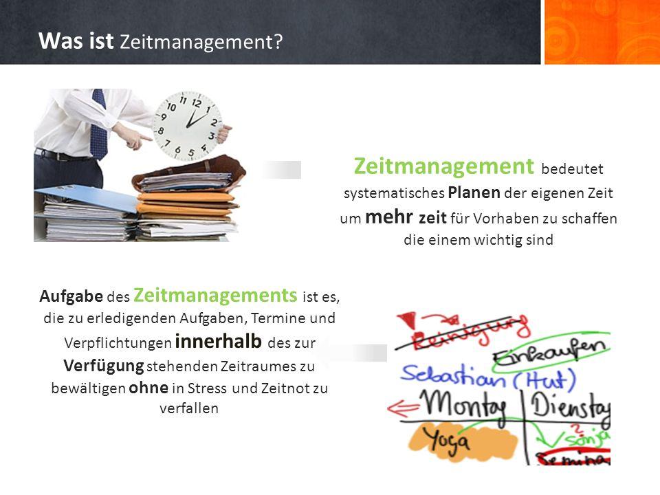 Aufgabe des Zeitmanagements ist es, die zu erledigenden Aufgaben, Termine und Verpflichtungen innerhalb des zur Verfügung stehenden Zeitraumes zu bewä