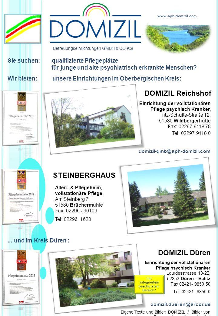 Sie suchen: qualifizierte Pflegeplätze für junge und alte psychiatrisch erkrankte Menschen? Wir bieten: unsere Einrichtungen im Oberbergischen Kreis:.