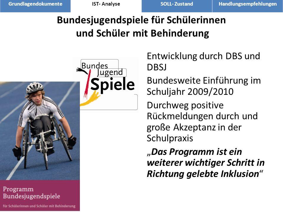 Bundesjugendspiele für Schülerinnen und Schüler mit Behinderung Entwicklung durch DBS und DBSJ Bundesweite Einführung im Schuljahr 2009/2010 Durchweg