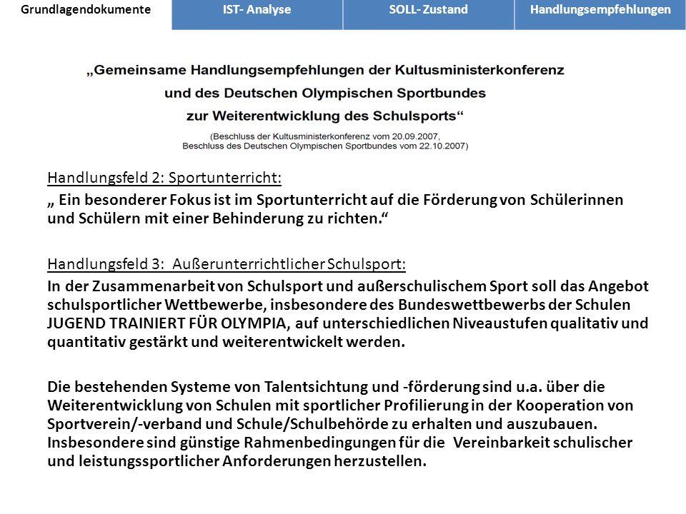 Handlungsfeld 2: Sportunterricht: Ein besonderer Fokus ist im Sportunterricht auf die Förderung von Schülerinnen und Schülern mit einer Behinderung zu