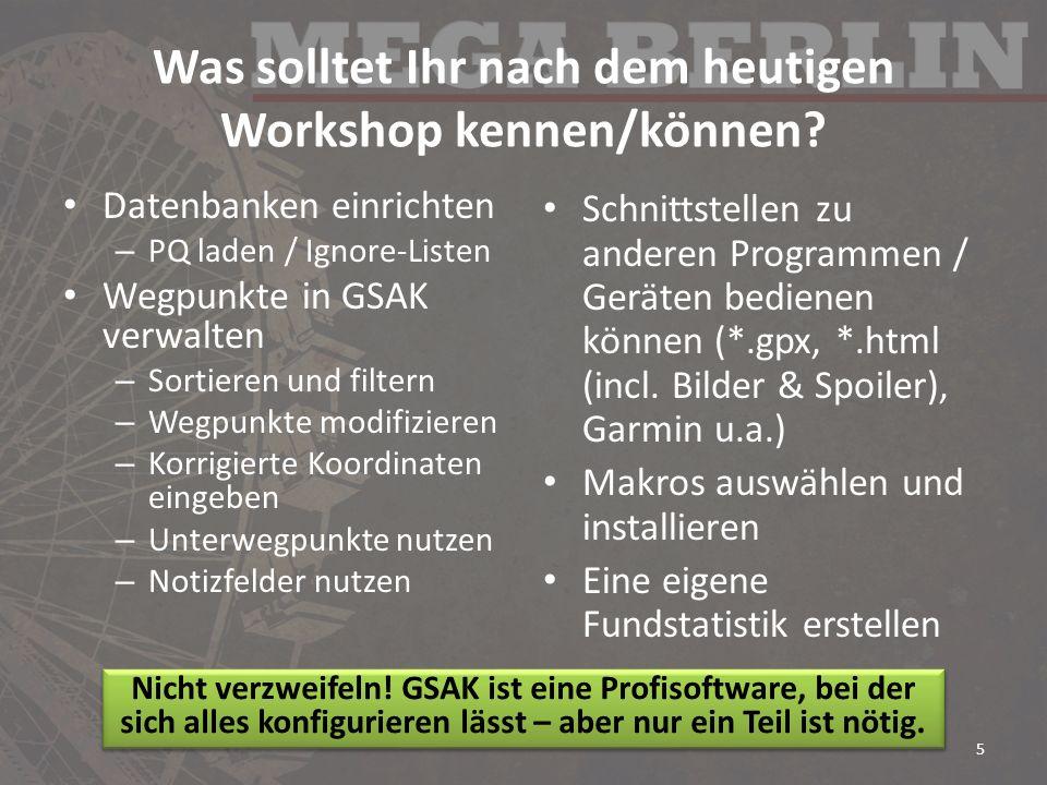 Was solltet Ihr nach dem heutigen Workshop kennen/können.