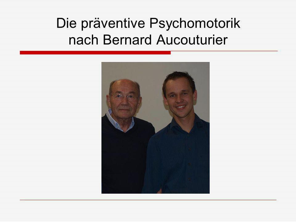 Die präventive Psychomotorik nach Bernard Aucouturier