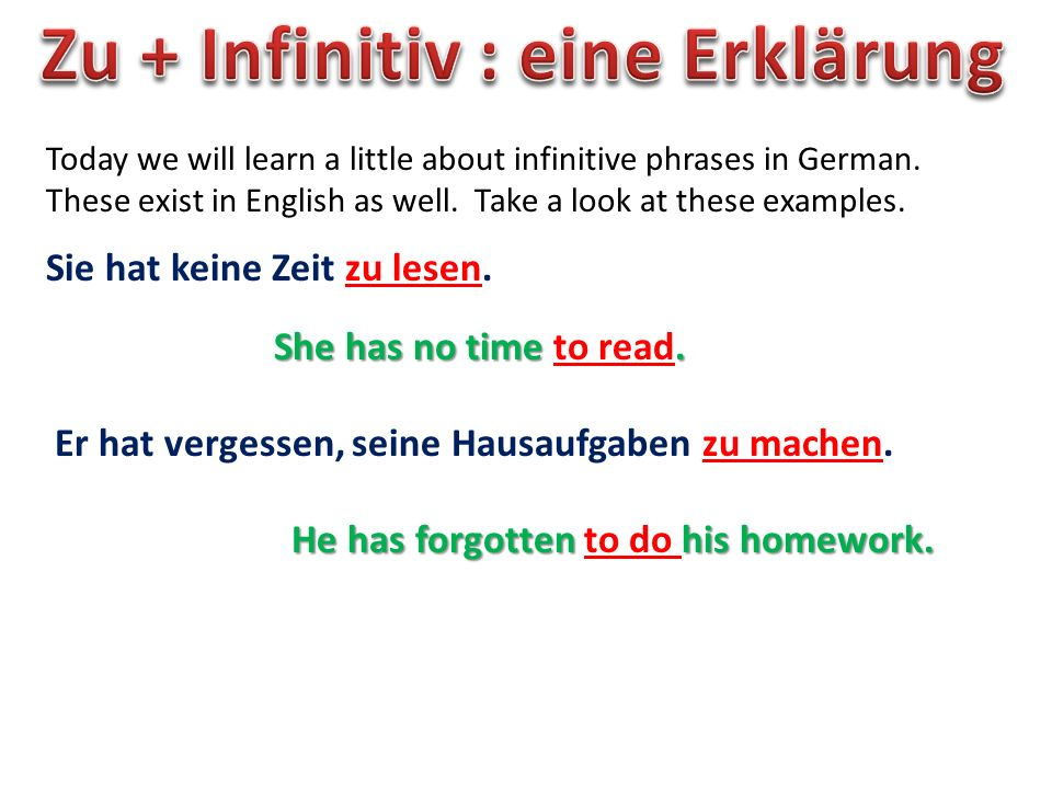 One possible confusion with English is because in English, we use a to with some modal verbs, but German does not.