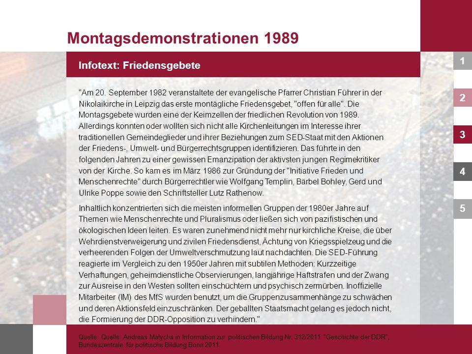 1 2 3 4 5 Infotext: Friedensgebete Montagsdemonstrationen 1989