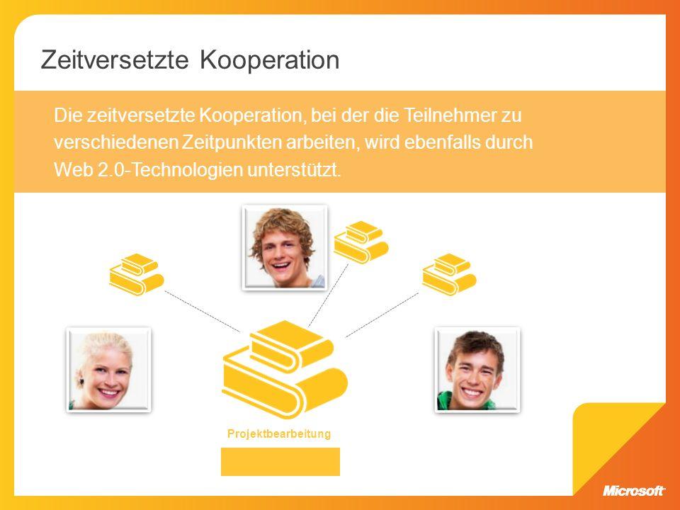 Die zeitversetzte Kooperation, bei der die Teilnehmer zu verschiedenen Zeitpunkten arbeiten, wird ebenfalls durch Web 2.0-Technologien unterstützt. Pr
