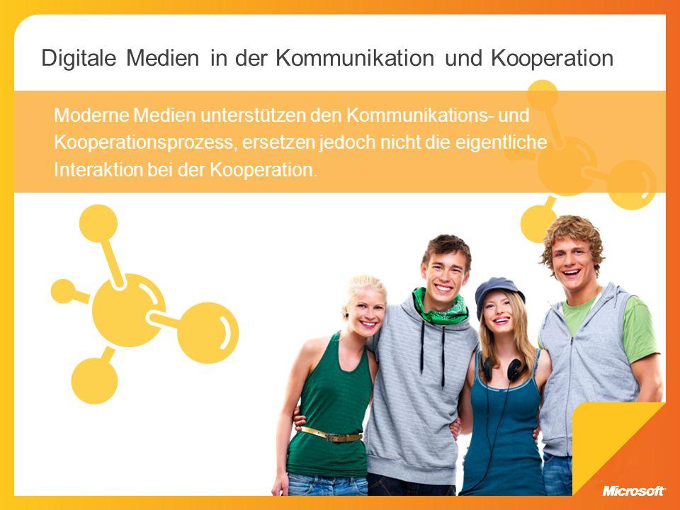Moderne Medien unterstützen den Kommunikations- und Kooperationsprozess, ersetzen jedoch nicht die eigentliche Interaktion bei der Kooperation. Digita