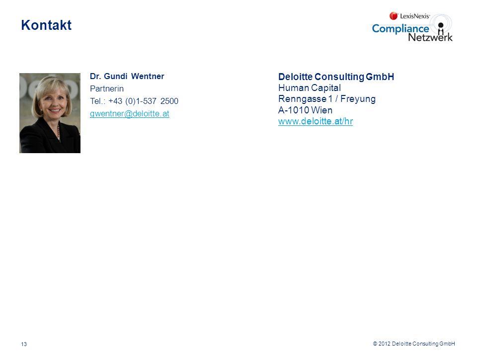 © 2012 Deloitte Consulting GmbH Kontakt 13 Dr. Gundi Wentner Partnerin Tel.: +43 (0)1-537 2500 gwentner@deloitte.at Deloitte Consulting GmbH Human Cap
