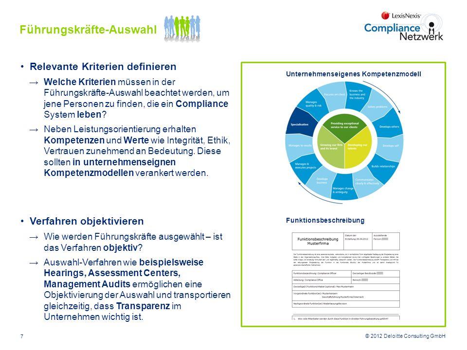© 2012 Deloitte Consulting GmbH Relevante Kriterien definieren Welche Kriterien müssen in der Führungskräfte-Auswahl beachtet werden, um jene Personen
