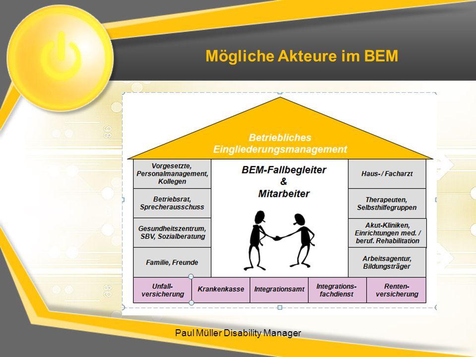 Paul Müller Disability Manager Mögliche Akteure im BEM