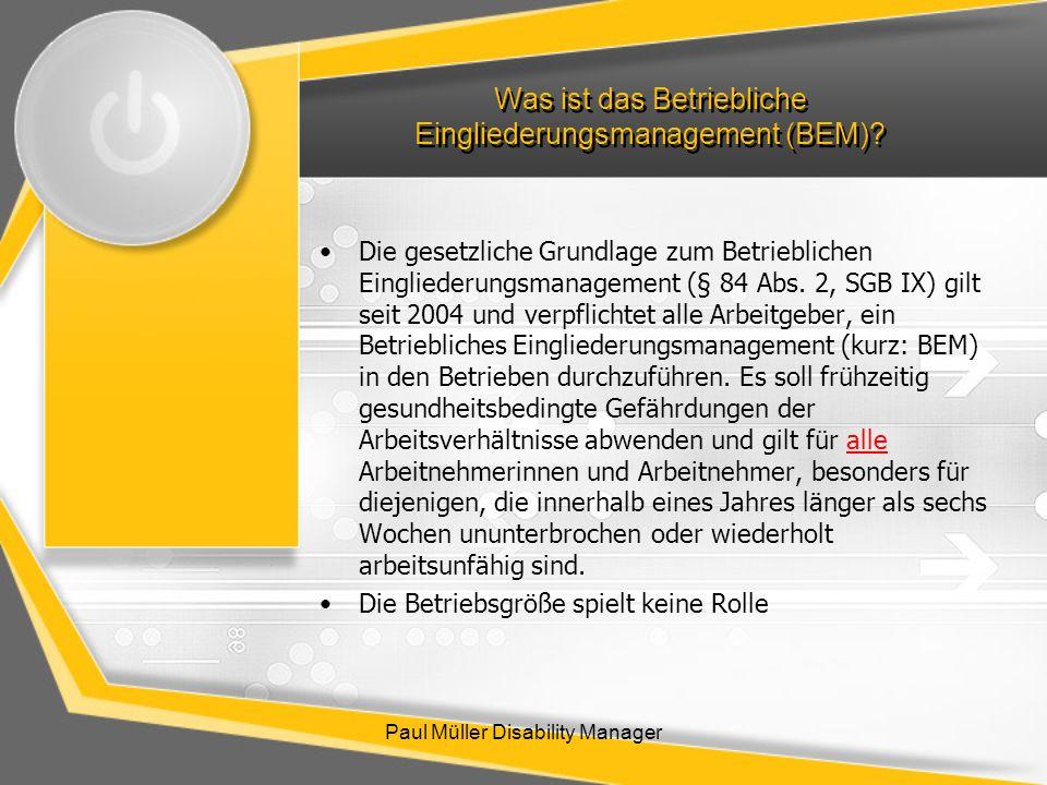 Was ist das Betriebliche Eingliederungsmanagement (BEM)? Die gesetzliche Grundlage zum Betrieblichen Eingliederungsmanagement (§ 84 Abs. 2, SGB IX) gi