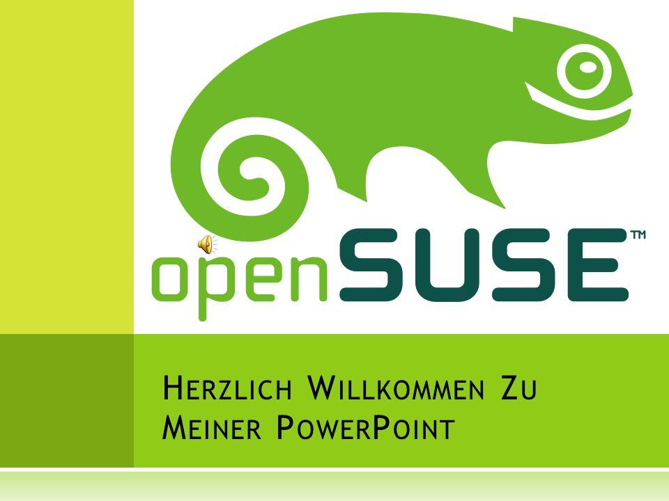 I NHALT Was ist openSUSE Seine Entwicklung und die Bedeutung Installation Welche Desktop Arten gibt es Was ist im System schon alles vorhanden Vergleich mit anderen Systemen Mein Fazit ……………………………………………………