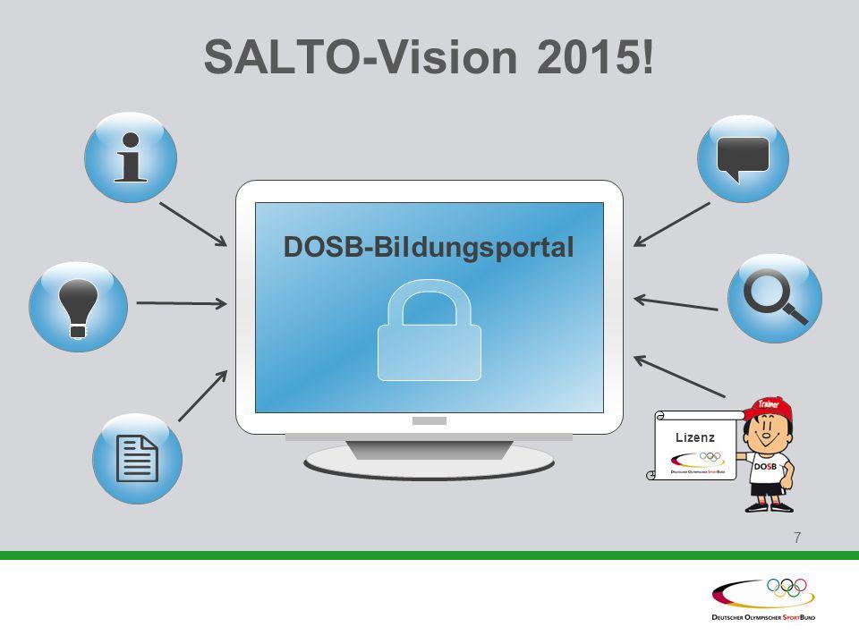 7 SALTO-Vision 2015! Lizenz DOSB-Bildungsportal