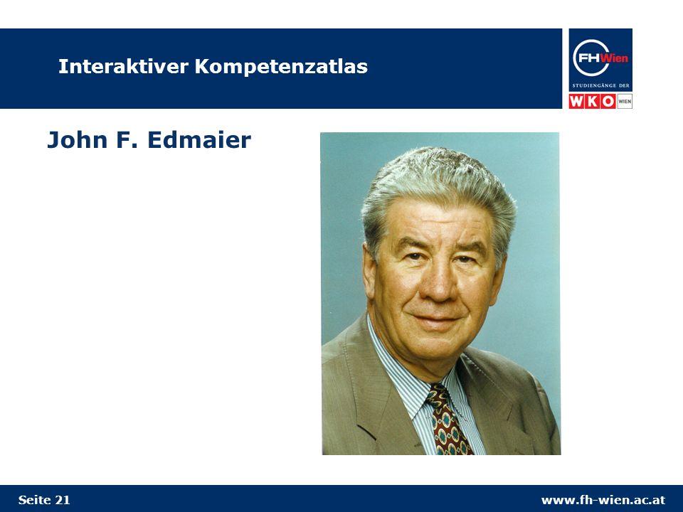 www.fh-wien.ac.atSeite 21 Interaktiver Kompetenzatlas John F. Edmaier
