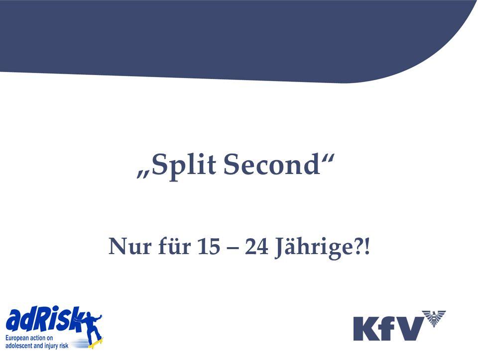 Split Second Nur für 15 – 24 Jährige?!