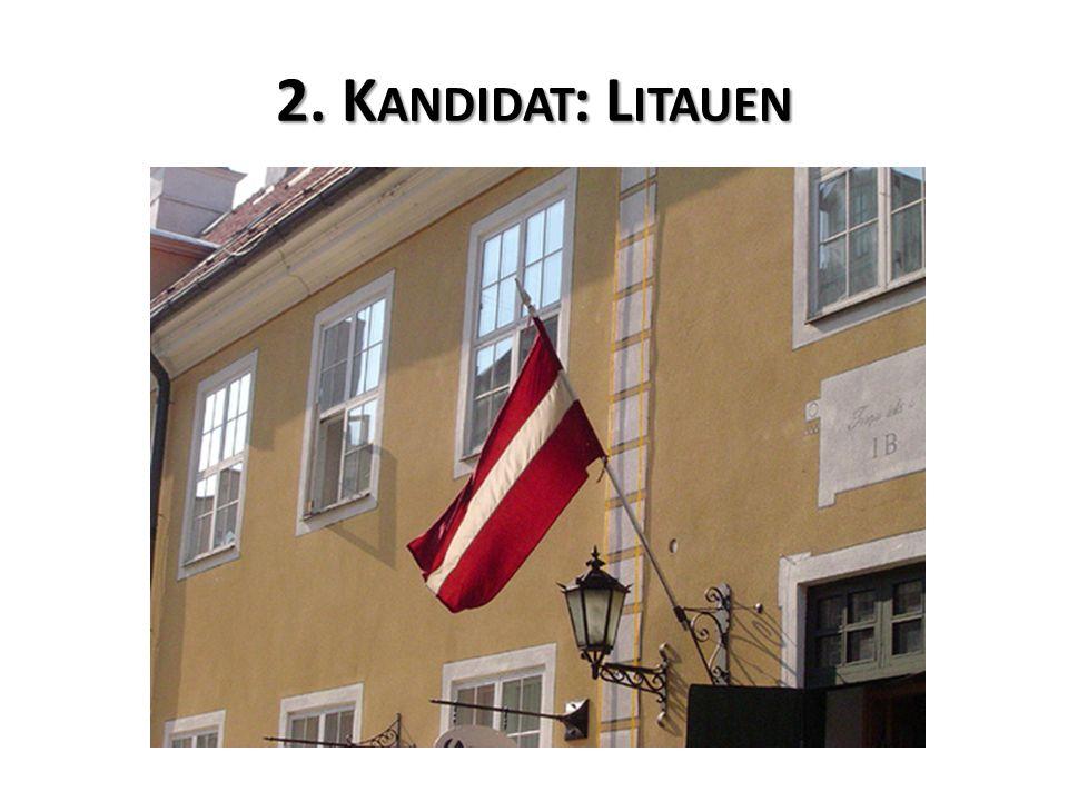 2. K ANDIDAT : L ITAUEN