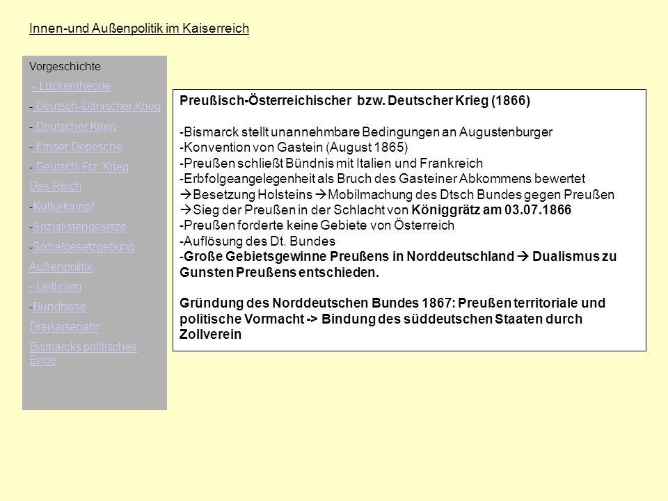 Innen-und Außenpolitik im Kaiserreich Preußisch-Österreichischer bzw. Deutscher Krieg (1866) - Bismarck stellt unannehmbare Bedingungen an Augustenbur