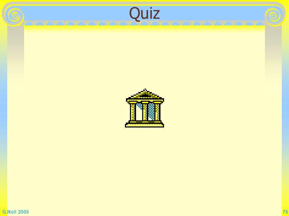 G.Noll 2005 75 Quiz